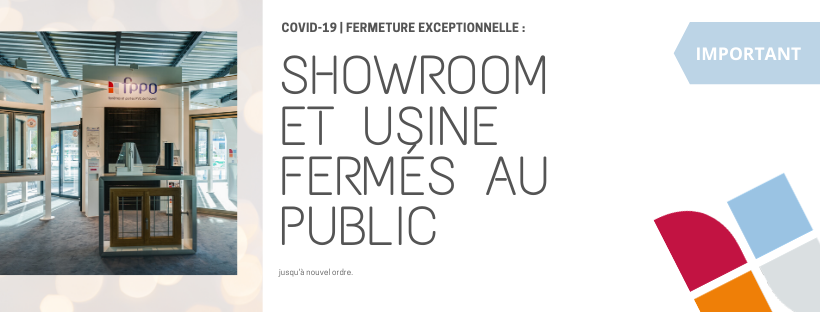 COVID-19 | FERMETURE EXCEPTIONNELLE SHOWROOM